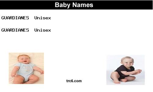 guardianes baby names